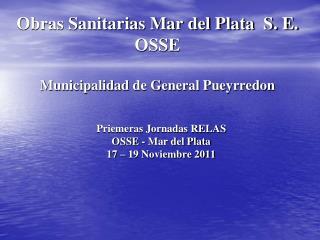 Obras Sanitarias Mar del Plata  S. E.  OSSE  Municipalidad de General Pueyrredon