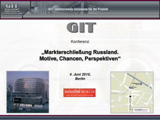 """Konferenz """"Markterschließung Russland. Motive ,  Chancen ,  Perspektiven"""" 4.  Juni  2010 , Berlin"""