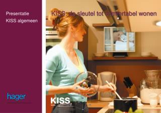 Presentatie KISS algemeen