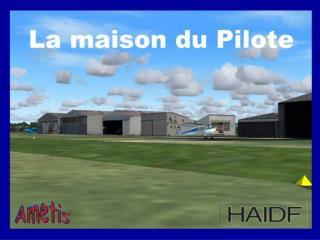 Un simulateur de vol pour la MAISON du PILOTE