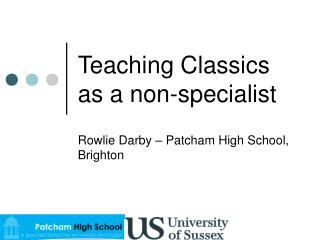 Teaching Classics as a non-specialist