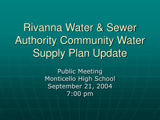 Rivanna Water & Sewer Authority Community Water Supply Plan Update
