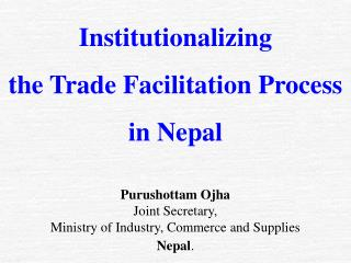 Institutionalizing  the Trade Facilitation Process in Nepal