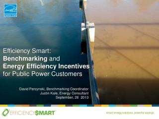 Efficiency Smart:  Benchmarking and  Energy  Efficiency Incentives  for  Public Power Customers
