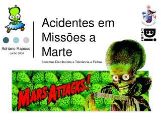 Acidentes em  Missões a  Marte