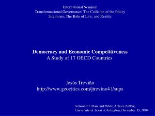 Democracy and Economic Competitiveness A Study of 17 OECD Countries Jesús Treviño