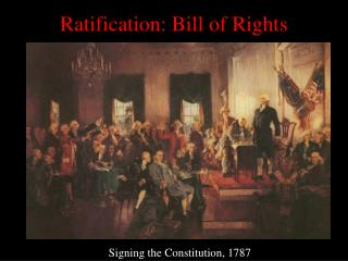 Ratification: Bill of Rights