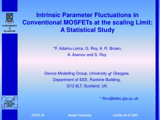 Intrinsic Parameter Fluctuations in Conventional MOSFETs at the scaling Limit: A Statistical Study