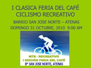 I CLASICA FERIA DEL CAFÉ CICLISMO RECREATIVO