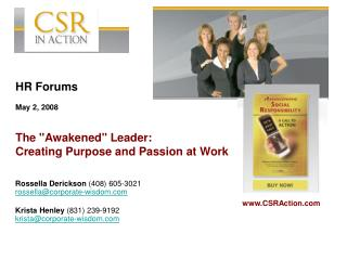 "HR Forums May 2, 2008 The ""Awakened"" Leader:   Creating Purpose and Passion at Work"
