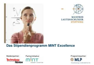 Das Stipendienprogramm MINT Excellence