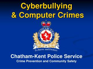 Cyberbullying  & Computer Crimes