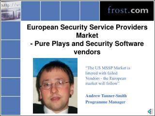 European Security Service Providers Market  - Pure Plays and Security Software vendors