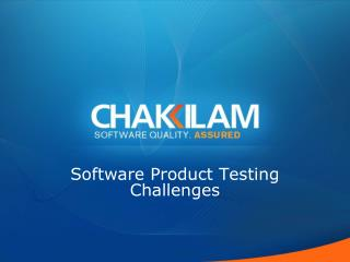 Software Product Testing Challenges