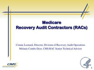 Medicare Recovery Audit Contractors (RACs)