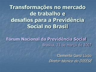 Transformações no mercado de trabalho e desafios para a Previdência Social no Brasil