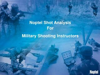 Noptel Shot Analysis For  Military Shooting Instructors