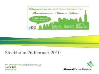 Stockholm 26 februari 2010