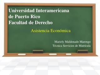 Universidad Interamericana  de Puerto Rico Facultad  de  Derecho