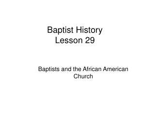Baptist History Lesson 29