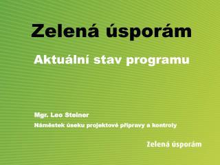 Zelená úsporám Aktuální stav programu