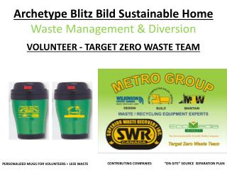 Archetype Blitz  Bild  Sustainable Home  Waste Management & Diversion
