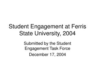 Student Engagement at Ferris State University, 2004