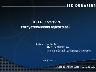 ISD Dunaferr Zrt.  környezetvédelmi fejlesztései