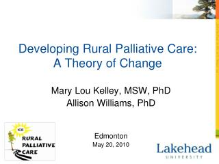 Developing Rural Palliative Care:   A Theory of Change