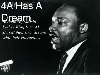 4A Has A Dream