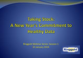 Taking Stock:   A New Year's Commitment to Healthy Data