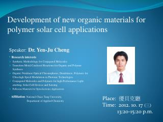 Development of new organic materials for polymer solar cell applications