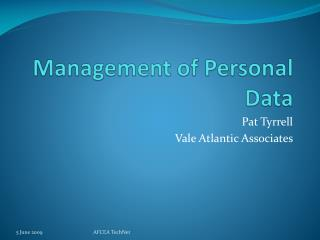 Management of Personal Data