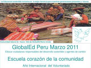 GlobalEd Peru Marzo 2011
