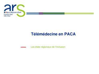 Télémédecine en PACA