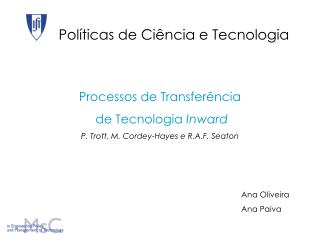 Processos de Transfer�ncia  de Tecnologia  Inward P. Trott, M. Cordey-Hayes e R.A.F. Seaton