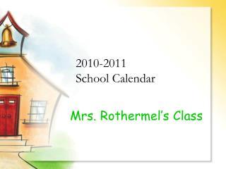 2010-2011  School Calendar