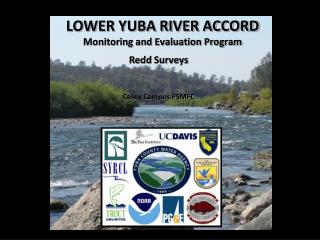 LOWER YUBA RIVER ACCORD Monitoring and Evaluation Program