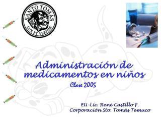 Consideraciones  en la administraci n de medicamentos a ni os