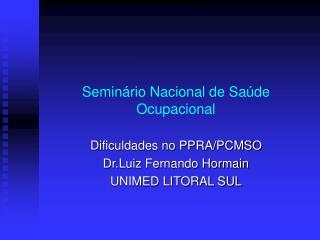 Seminário Nacional de Saúde Ocupacional