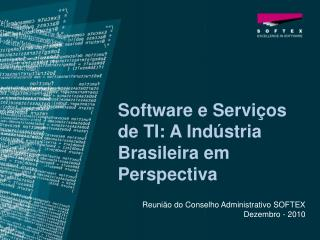 Software e Serviços de TI: A Indústria Brasileira em Perspectiva