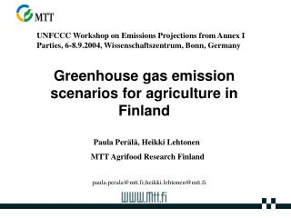 Greenhouse gas emission scenarios for agriculture in Finland