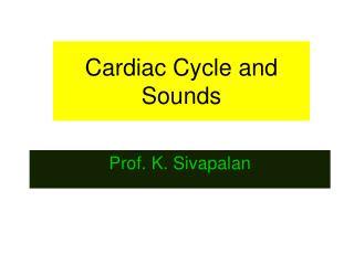 Cardiac Cycle and Sounds