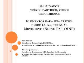 Joel Arriola Estudiante de sociología UES-FMOcc