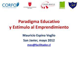Paradigma Educativo y Estímulo al Emprendimiento