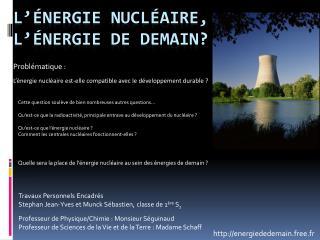 L'énergie nucléaire, l'énergie de demain?