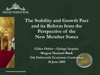 The Stability and Growth Pact and its Reform from the Perspective of the  New Member States