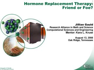 Hormone Replacement Therapy: Friend or Foe