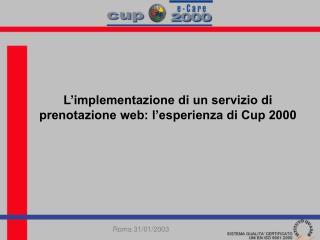 L'implementazione di un servizio di prenotazione web: l'esperienza di Cup 2000