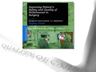 Awareness of Quality of Care